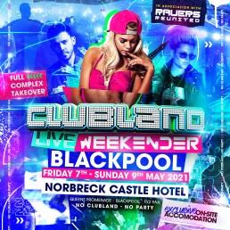 Clubland Weekender 2021